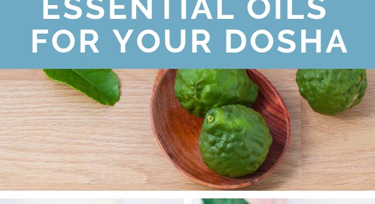 Essential Oils to Balance Your Doshas