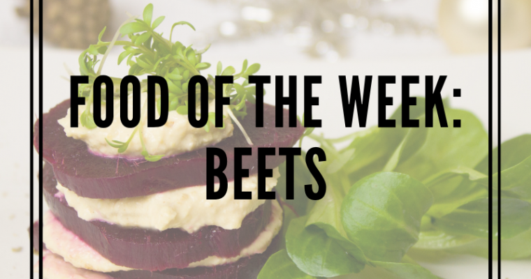 Food of the Week: Beets