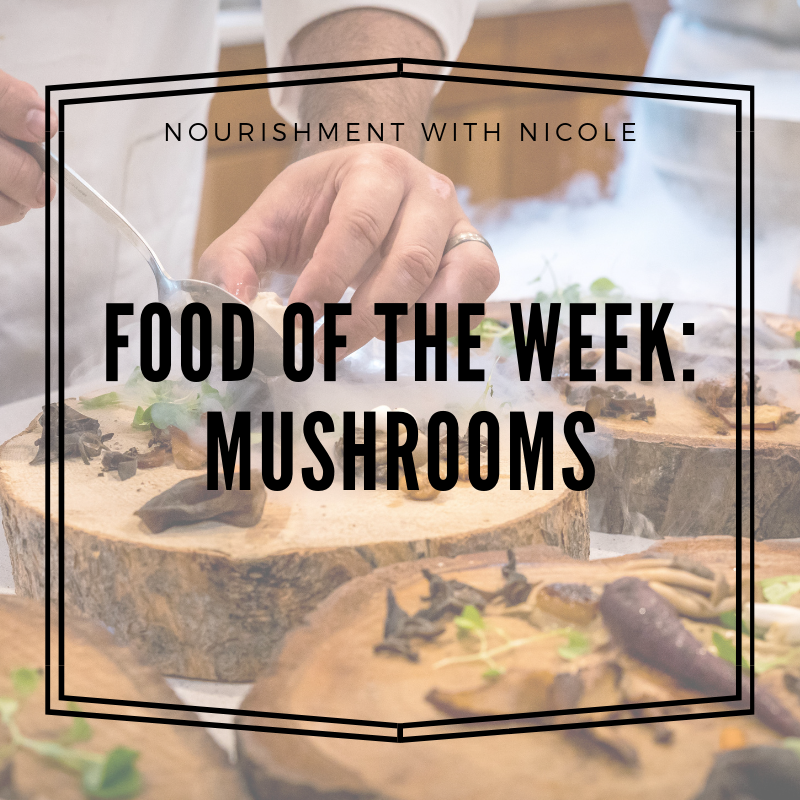 Food of the Week: Mushrooms