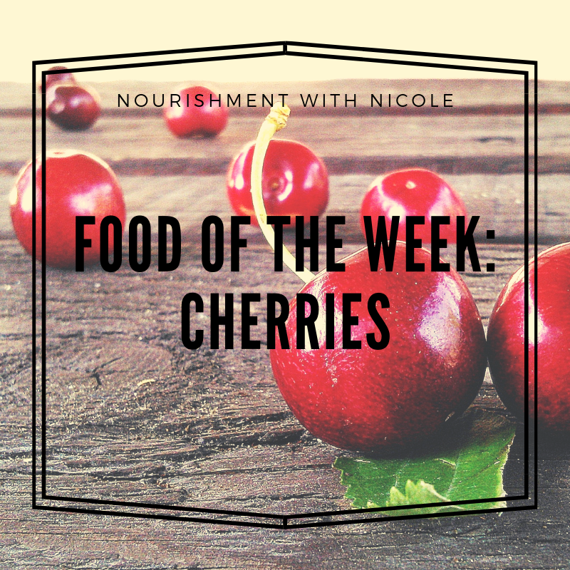 Food of the Week: Cherries