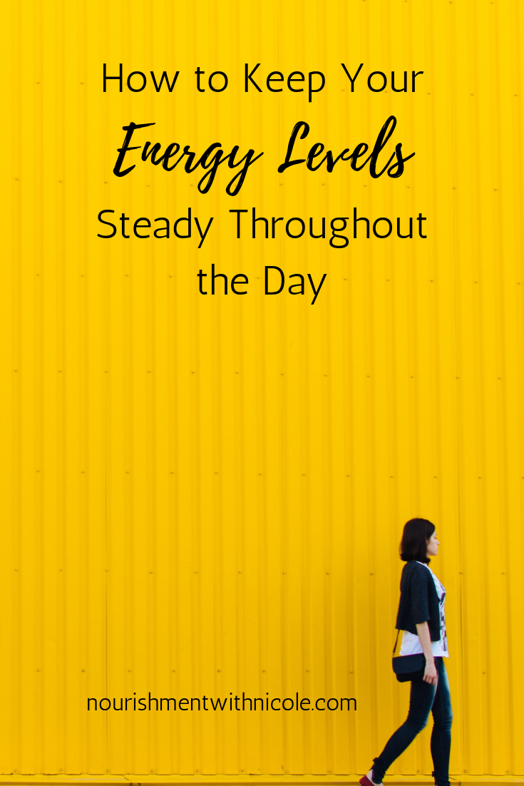 How to Keep Your Energy Levels Steady Throughout the Day